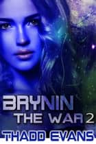 Brynin the War 2 ebook by Thadd Evans