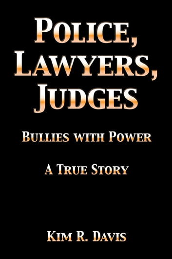 Police, Lawyers, and Judges ebook by Kim Davis