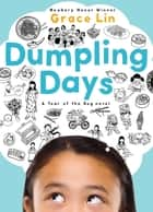 Dumpling Days eBook by Grace Lin