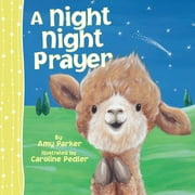 A Night Night Prayer ebook by Amy Parker