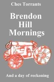 Brendon Hill Mornings ebook by Ches Torrants