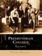 Presbyterian College ebook by Nancy Griffith