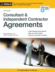 Consultant & Independent Contractor Agreements ebook by Stephen Fishman, JD