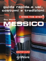 Messico, mind the step! ebook by Guy Mavor