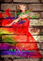 Do Dreams Come True? ebook by JM Dragon