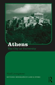 Athens - The City as University ebook by Niall Livingstone