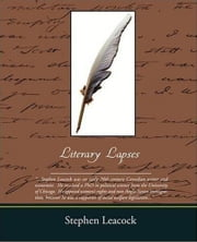 Literary Lapses ebook by Stephen Leacock