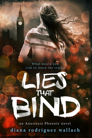Lies That Bind ebook by Diana Rodriguez Wallach