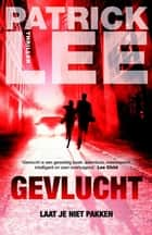 Gevlucht ebook by Patrick Lee, Harmien Robroch