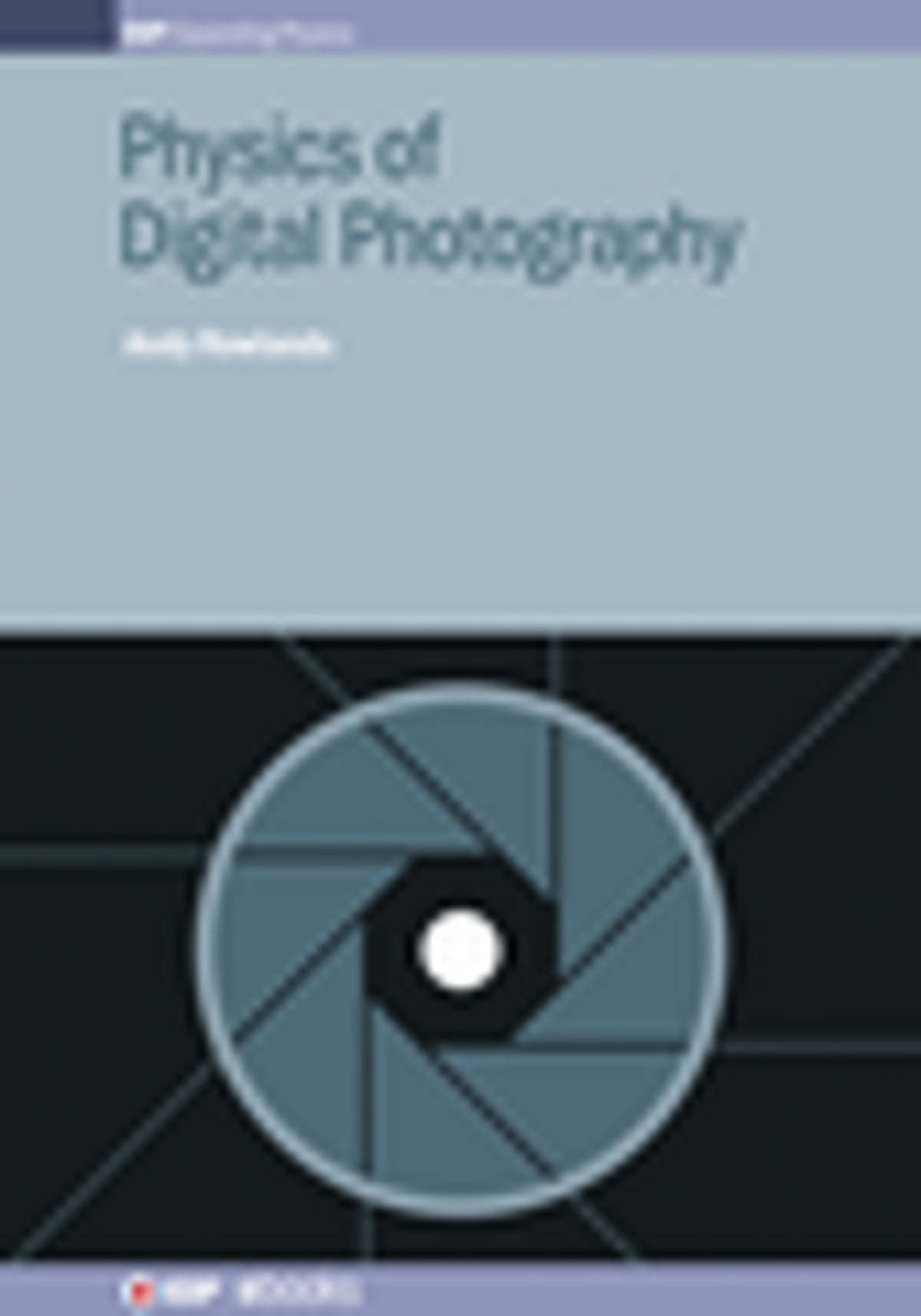 Physics of digital photography ebook by dr andy rowlands physics of digital photography ebook by dr andy rowlands 9780750312424 rakuten kobo fandeluxe Gallery