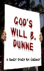 God's Will B. Dunne ebook by JT Arant