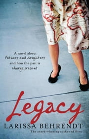 Legacy ebook by Behrendt, Larissa