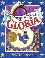 Officer Buckle & Gloria ebook by Peggy Rathmann,Anthony Edwards