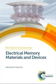 Electrical Memory Materials and Devices ebook by Kang, En-Tang
