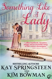 Something Like A Lady ebook by Kim Bowman,Kay Springsteen