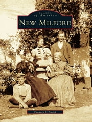 New Milford ebook by Frances L. Smith