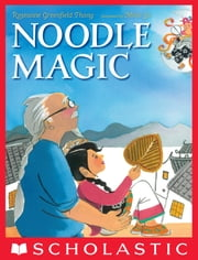 Noodle Magic ebook by Roseanne Greenfield Thong,Meilo So