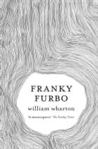 Franky Furbo ebook by William Wharton
