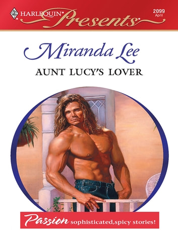 Aunt Lucy's Lover ebook by Miranda Lee