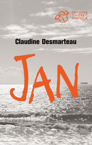 Jan ebook by Claudine Desmarteau