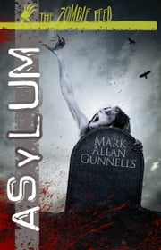 Asylum ebook by Mark Allan Gunnells