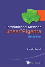 Computational Methods of Linear Algebra ebook by Granville Sewell