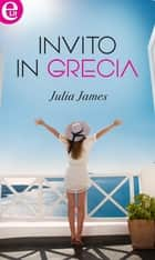 Invito in Grecia (eLit) ebook by Julia James