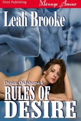 Rules Of Desire ebook by Leah Brooke