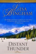 Distant Thunder ebook by Lisa Bingham