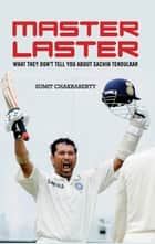 Master Laster ebook by Sumit Chakraberty
