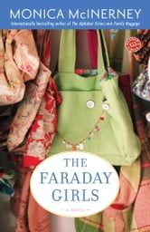 The Faraday Girls - A Novel ebook by Monica McInerney