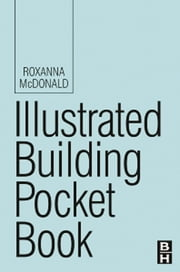 Illustrated Building Pocket Book ebook by Roxanna McDonald