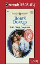 The Final Proposal ebook by Robyn Donald
