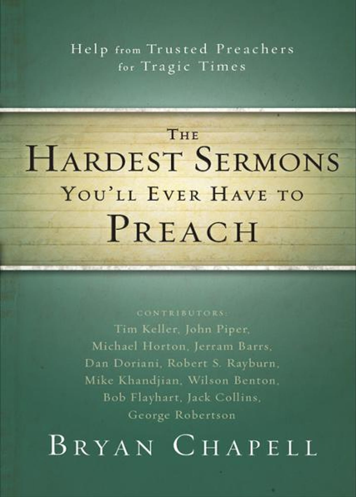 The Hardest Sermons You'll Ever Have to Preach eBook by Zondervan -  9780310416746 | Rakuten Kobo