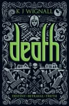 Death ebook by K. J. Wignall