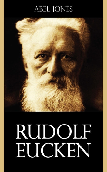 Rudolf Eucken ebook by Abel Jones