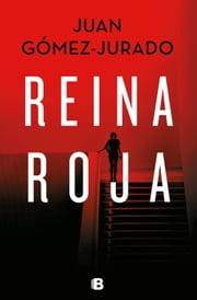 Reina roja ebook by Juan Gómez-Jurado