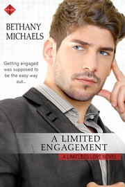 A Limited Engagement eBook par  Bethany Michaels