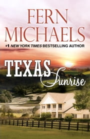 Texas Sunrise ebook by Fern Michaels