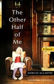 The Other Half of Me - A Novel ebook by Morgan McCarthy