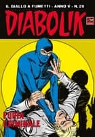 DIABOLIK (70): Furia criminale ebook by Angela e Luciana Giussani