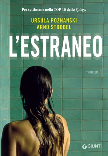L'estraneo ebook by Ursula Poznanski,Arno Strobel