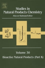 Studies in Natural Products Chemistry - Bioactive Natural Products (Part K) ebook by Atta-ur-Rahman