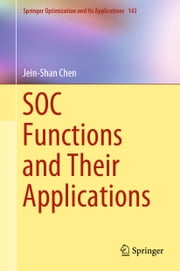SOC Functions and Their Applications ebook by Jein-Shan Chen