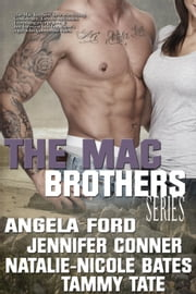 The Mac Brothers Series ebook by Angela Ford, Jennifer Conner, Natalie-Nicole Bates,...