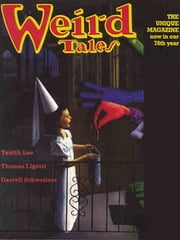 Weird Tales #325 ebook by Darrell Schweitzer,Thomas Ligotti,Tanith Lee,Alvin Helms,David Sandner