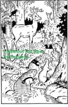 Lightfoot the Deer, Illustrated ebook by Thornton W. Burgess