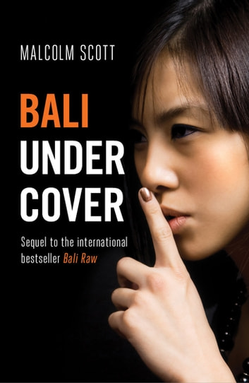Bali Undercover ebook by Malcolm Scott
