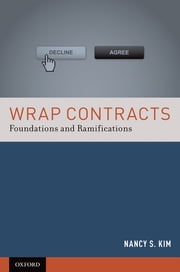 Wrap Contracts - Foundations and Ramifications ebook by Nancy S. Kim