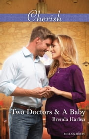 Two Doctors & A Baby ebook by Brenda Harlen